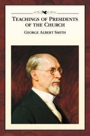 Teachings of George Albert Smith